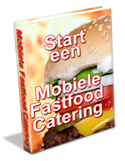Ebook Start een Mobiele Fastfood Catering - Jean Claude Quinquinet